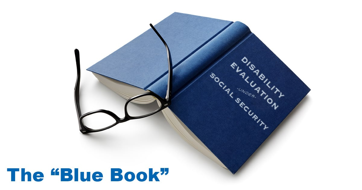 "The SSA's ""Blue Book"" of Medical Conditions for SSDI"